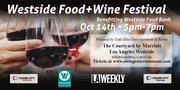 Westside Food &; Wine Festival benefiting Westside Food Bank
