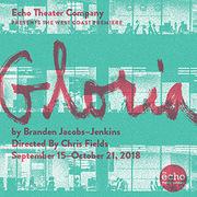 """""""Gloria"""" at Echo Theater Company"""