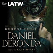 Daniel Deronda at LA Theatre Works