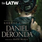 Daniel Deronda at LA Theatre Works