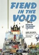 Casey Jex Smith // Fiend in the Void