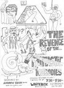 The Revenge of the Fantastic Nobodies // White Box