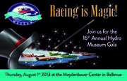 "2013 Summer Gala ""RACING IS MAGIC"""