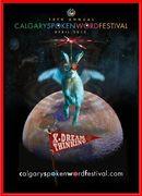"2013 Calgary Spoken Word Festival ""X-Dream Thinking"""