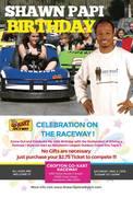 ☆Shawn Papi Birthday Celebration on The Raceway!☆