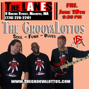 The GroovaLottos @ The Lanes 6/19