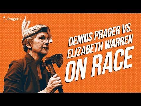Dennis Prager vs. Elizabeth Warren on Race