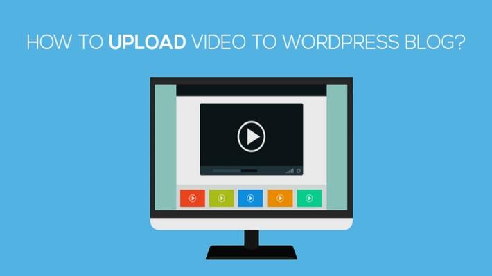 How to Upload Video in WordPress Website