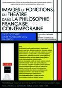 Images et fonctions du théâtre  dans la philosophie française contemporaine