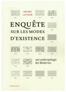 "The History of Contemporary Art, Thinking Through ""Enquête sur les modes d'existence"" by Bruno Latour"