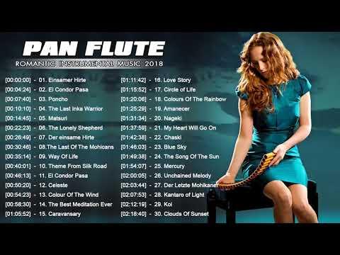 Romantic Pan Flute Music 2019 || Pan Flute Romantic Songs || Best Pan Flute Songs of All Time