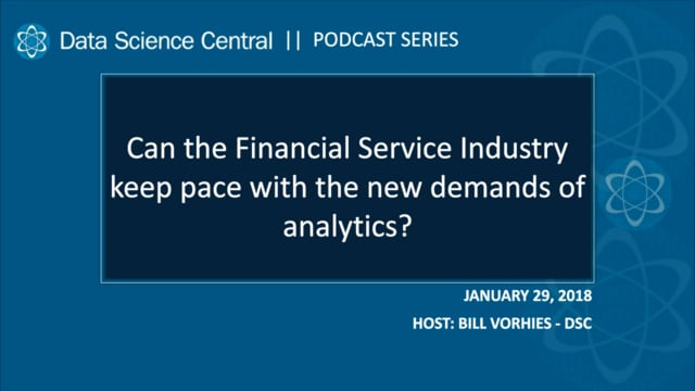 DSC Podcast Series: How Can Financial Services Keep Pace with Analytics Demand?