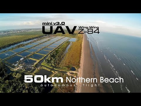 50km Northen Beach - UAV Wing Wing Z-84 V3.0