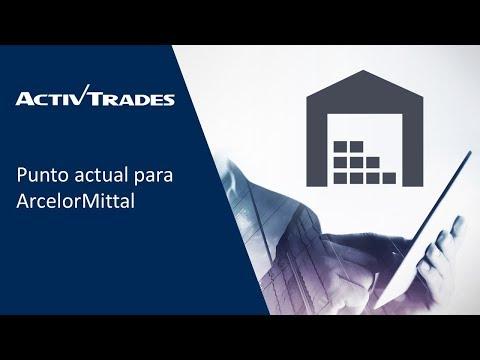 Video Análisis: Punto actual para ArcelorMittal