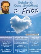 Trabalhos de Cura Espiritual com a equipe de Dr Fritz