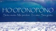 HOPONOPONO : Desbloqueando as Emoções e a Vida