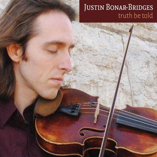 Album Review : Justin Bonar-Bridges / Truth Be Told - TradConnect