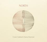 Album Launch: NORTH by Conor Caldwell & Danny Diamond