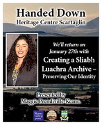 """Handed Down """"Creating a Sliabh Luachra Archive """" preserving our identity"""