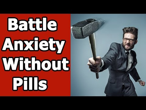 Natural Remedies For Anxiety Disorder -3 Reasons Your Should Battle Anxiety Without Pills