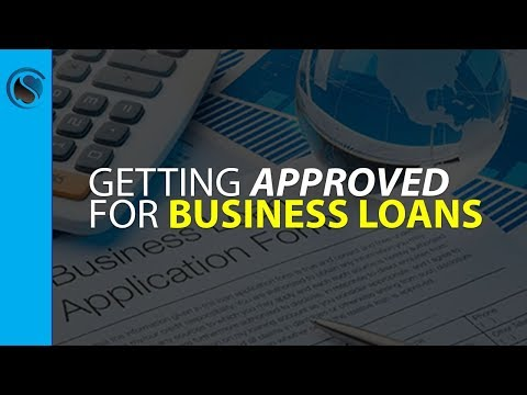 Getting Approved for Business Loans
