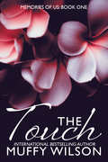 The Touch: Memories of Us Series ~ Book One