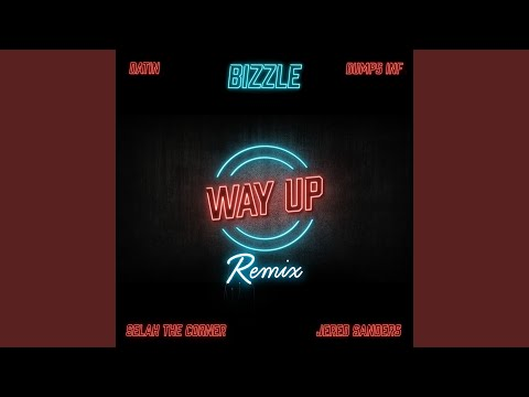 Way up (G.O.M. Remix)