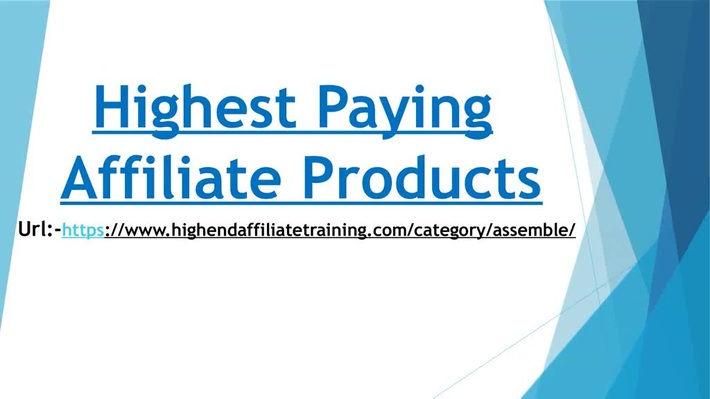 Highest Paying Affiliate Products