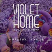 """นิทรรศการ"""" Violet Home"""""""