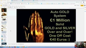 Solid GOLD and SILVER Bullion for Ordinary People with Auto GOLD  System Webinar Replay 21st Feb 2019
