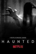 Haunted (2018-)