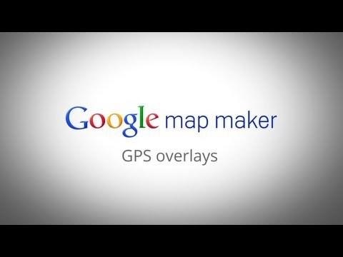 Google Map Maker Tutorial - GPS Overlays