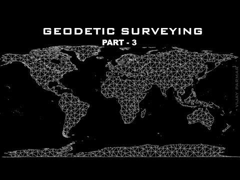 Lecture 8   GEODETIC SURVEYING - हिंदी   PART 3