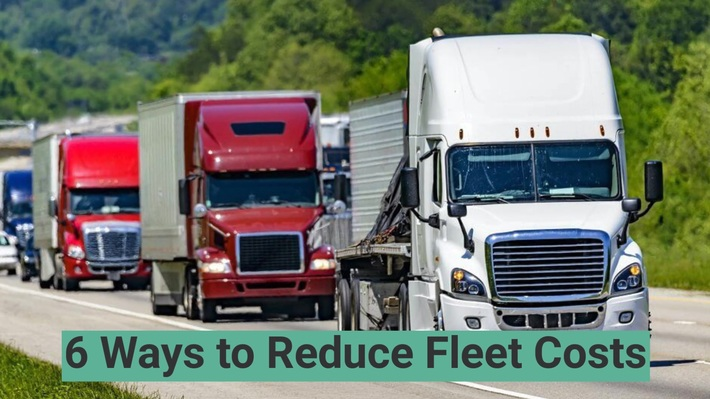 6 Ways To Reduce Fleet Costs