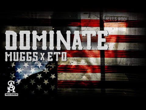 DJ MUGGS x ETO - Dominate