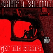 SHAKA BANTON GET THE STRAPP---_resized