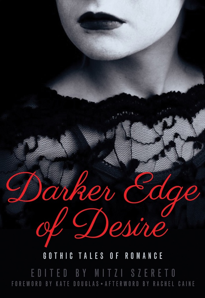 Darker Edge of Desire: Gothic Tales of Romance