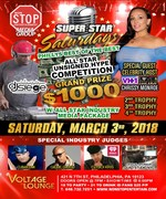 MARCH 3,2018 SUPER STAR SATURDAYS ALL STAR NATIONAL UNSIGNED HYPE $1000 COMPETITION PHILLY SEASON 8 HOSTED BY VH-1 LOVE AND HIP HOP NY CHRISSY MONROE AND FRIENDS