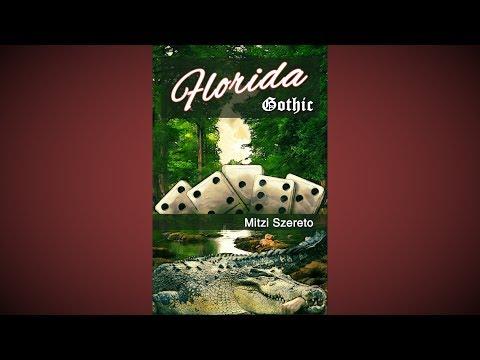 Florida Gothic by Mitzi Szereto (official book trailer)