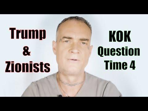 Ken O'Keefe - Trump & Zionists - KOK QT4