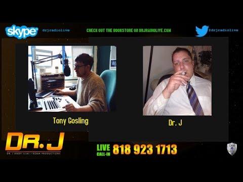 Dr. J Radio Live - Tony Gosling