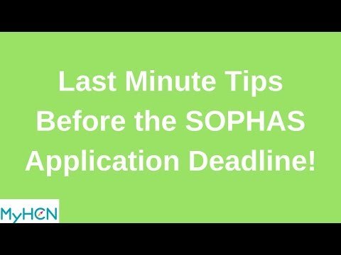 Last Minute Tips Before the SOPHAS Application Deadline!