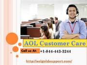 AOL Customer care +1-844-443-3244