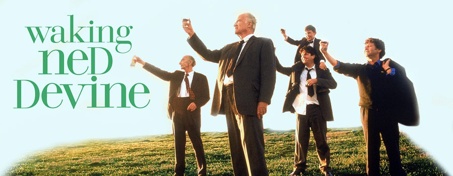 Waking Ned Devine' (1998) - The Wild Geese