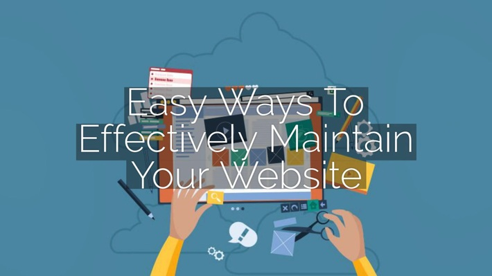 Easy Ways To Effectively Maintain Your Website