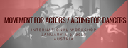 Movement for Actors / Acting for Dancers