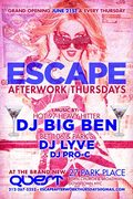 GRAND OPENING OF THE AFTER WORK ESCAPE@ QUEST !!!!!!