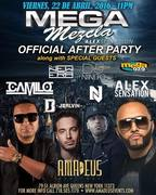 Mega Mezala After Party Nicky Jam, J.Balvin, Maluma and Messiah Live With Alex Sensation and DJ Camilo at Amadeus Nightclub