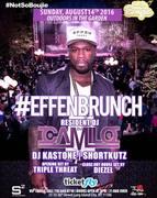 Effenbrunch 50 Cent Live With DJ Camilo At Studio Square