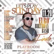 Lets Play Sundays Euro Birthday Bash Finale DJ Camilo Live At Playroom